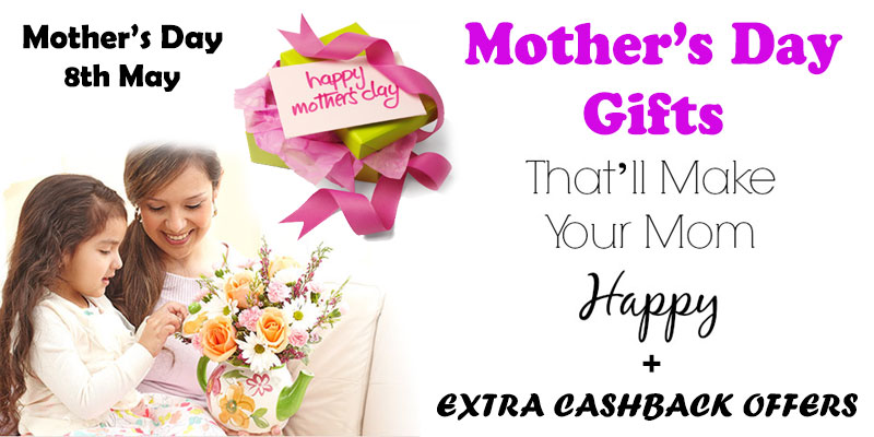 Mother's day special-offers-gifts-discounts-cashback-coupons